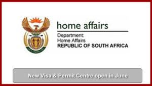 Visa & Permit Centre open in June