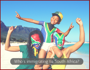 Who's immigrating to South Africa-
