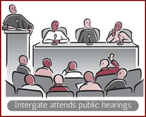 Intergate attends public hearings